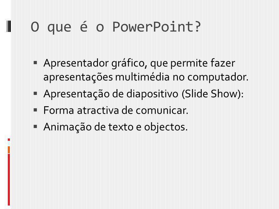 O que é o PowerPoint Apresentador gráfico, que permite fazer apresentações multimédia no computador.