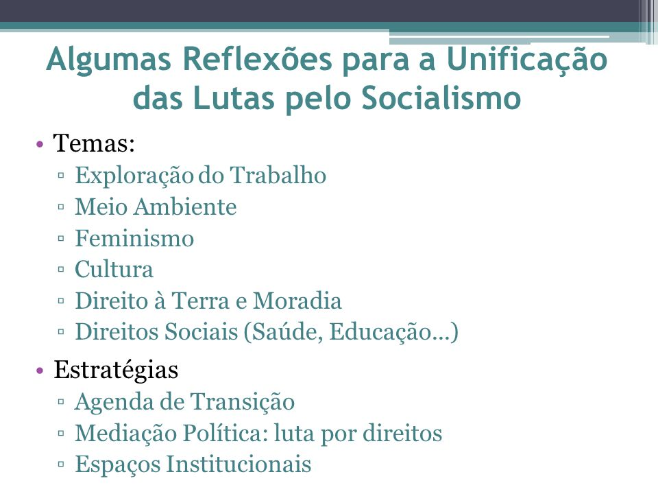 Algumas Reflexões para a Unificação das Lutas pelo Socialismo