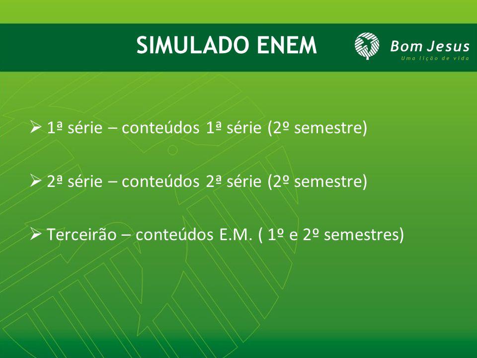 SIMULADO ENEM 1ª série – conteúdos 1ª série (2º semestre)
