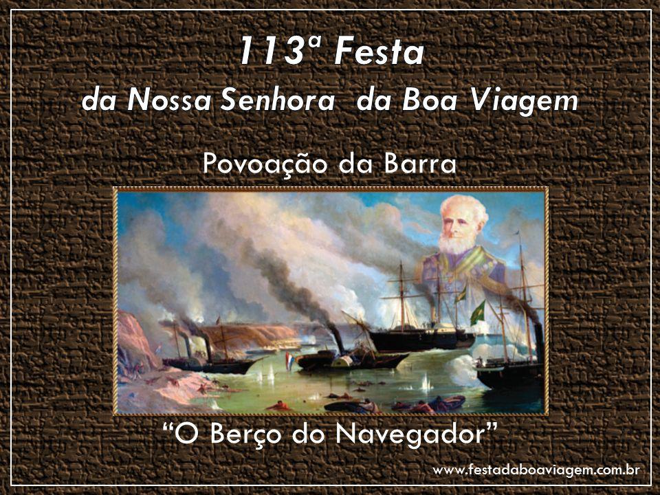 113ª Festa da Nossa Senhora da Boa Viagem