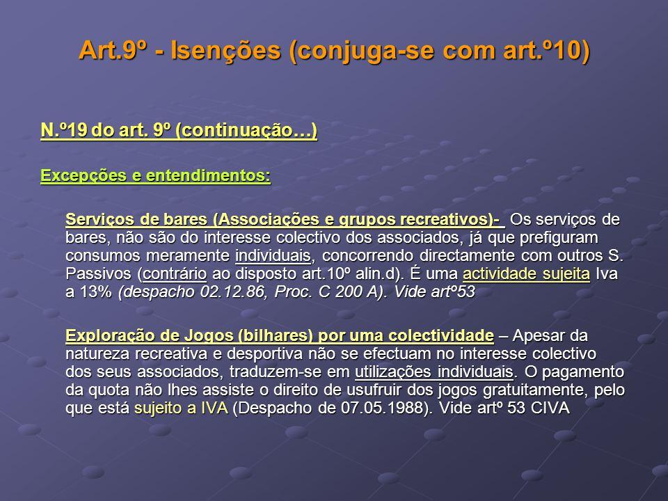 Art.9º - Isenções (conjuga-se com art.º10)