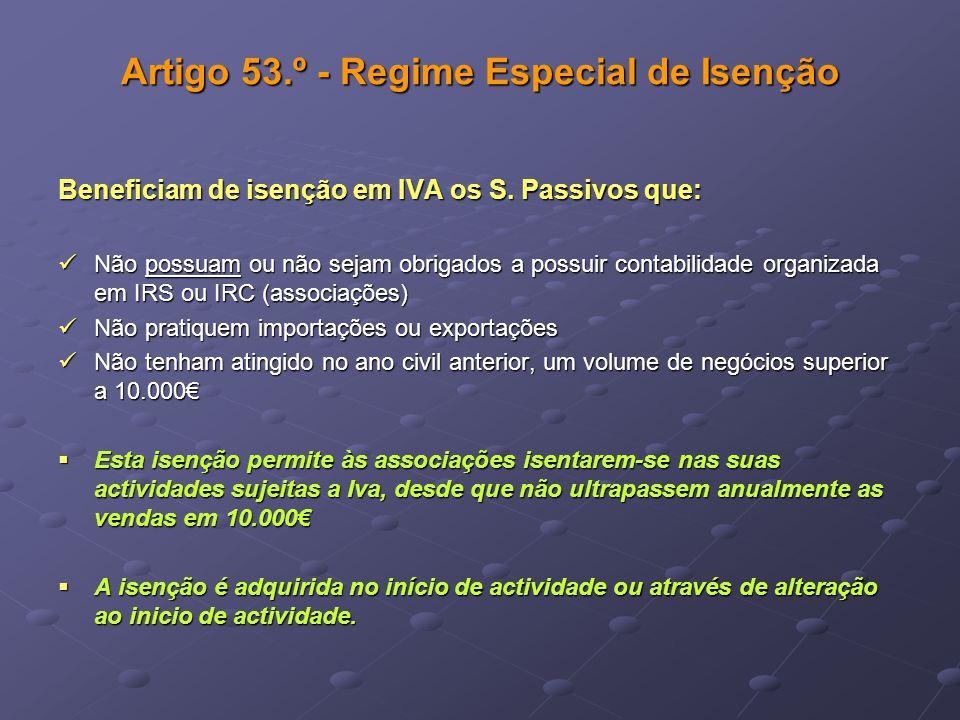 Artigo 53.º - Regime Especial de Isenção