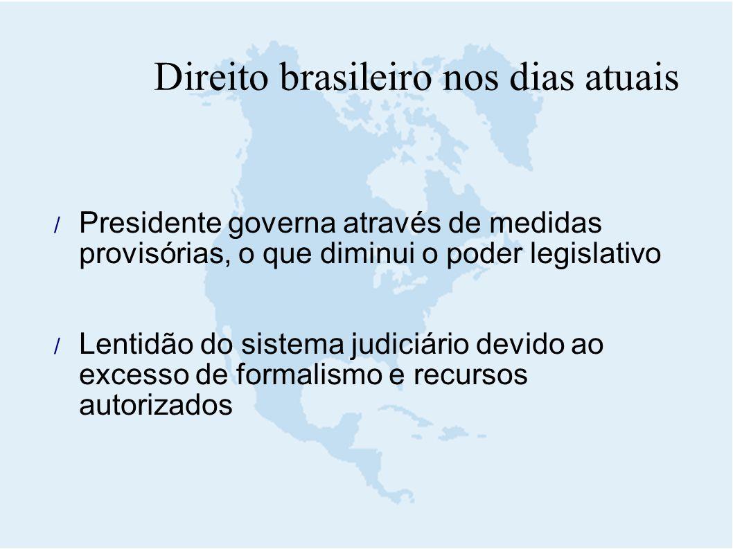 Direito brasileiro nos dias atuais