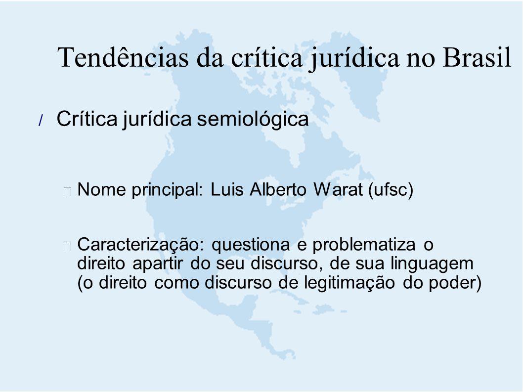 Tendências da crítica jurídica no Brasil