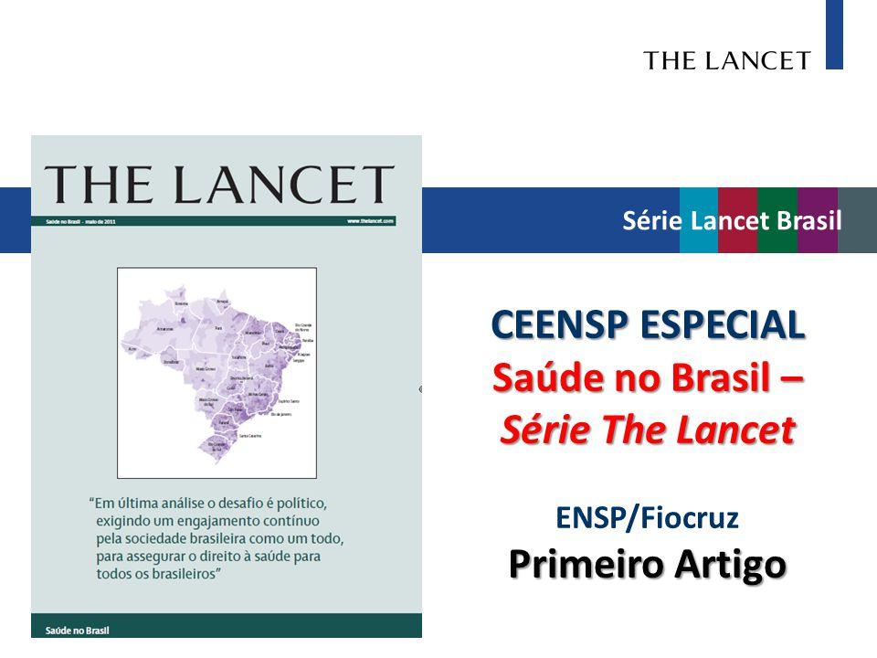 CEENSP ESPECIAL Saúde no Brasil – Série The Lancet Primeiro Artigo