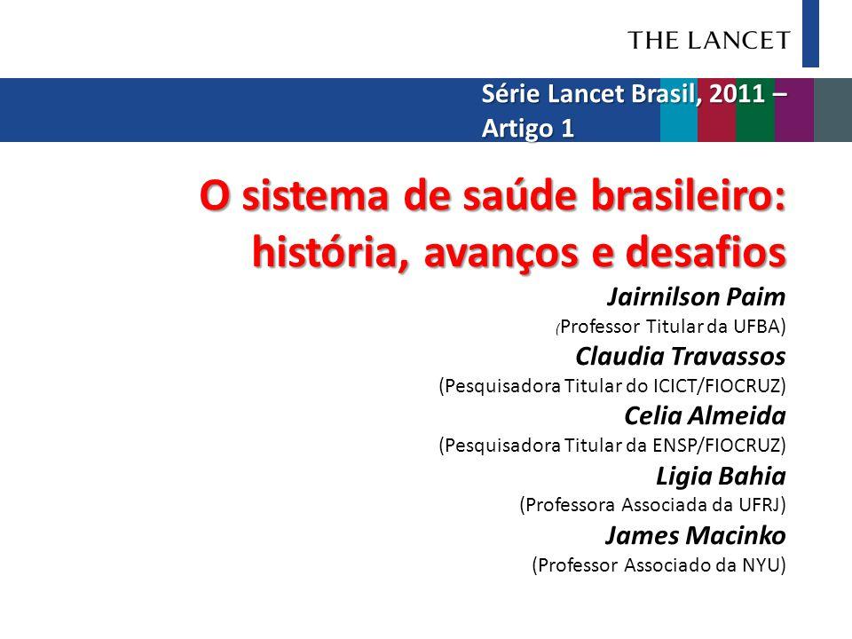 Série Lancet Brasil, 2011 – Artigo 1