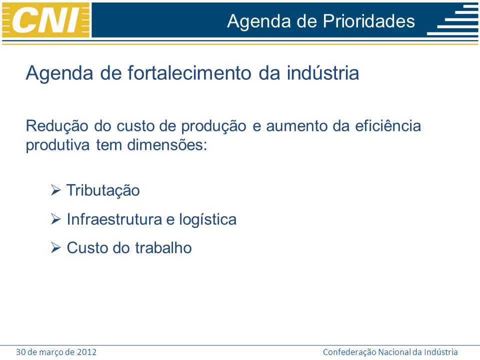 Agenda de fortalecimento da indústria