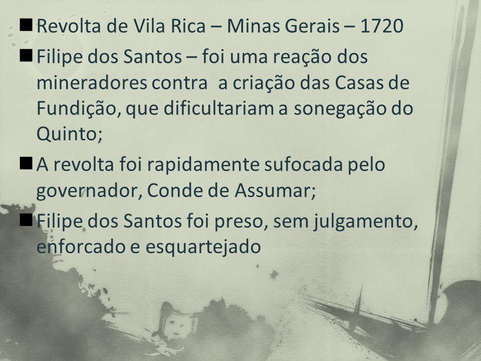Revolta de Vila Rica – Minas Gerais – 1720