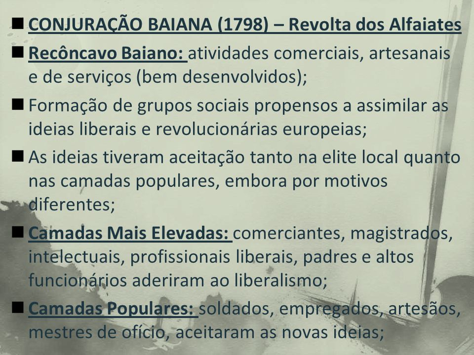 CONJURAÇÃO BAIANA (1798) – Revolta dos Alfaiates