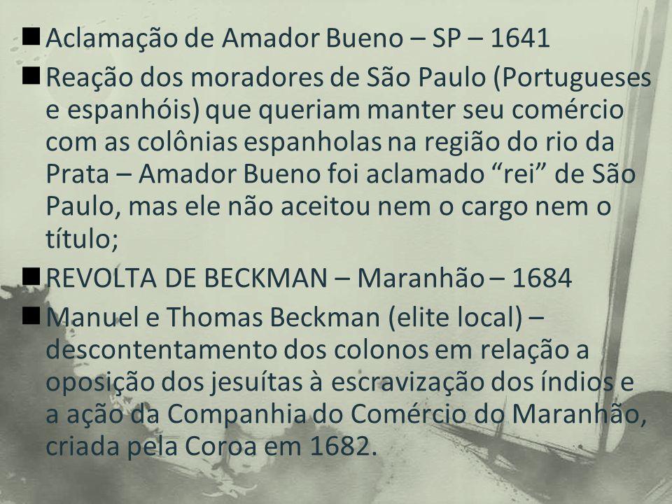 Aclamação de Amador Bueno – SP – 1641