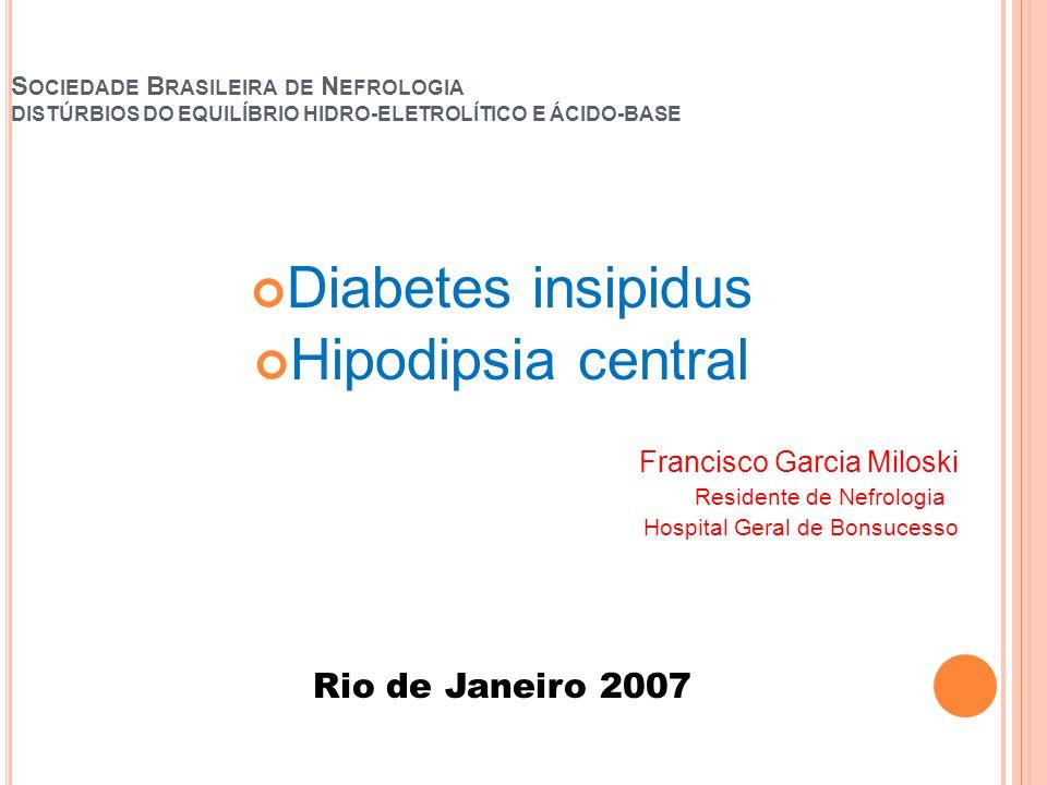 Diabetes insipidus Hipodipsia central Rio de Janeiro 2007