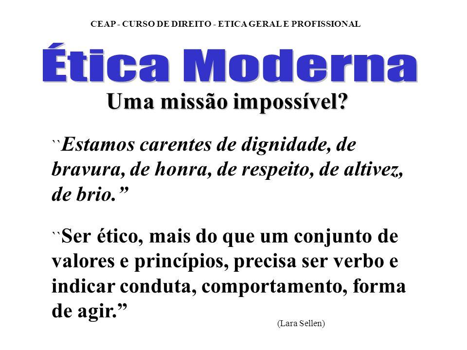 Ética Moderna Uma missão impossível