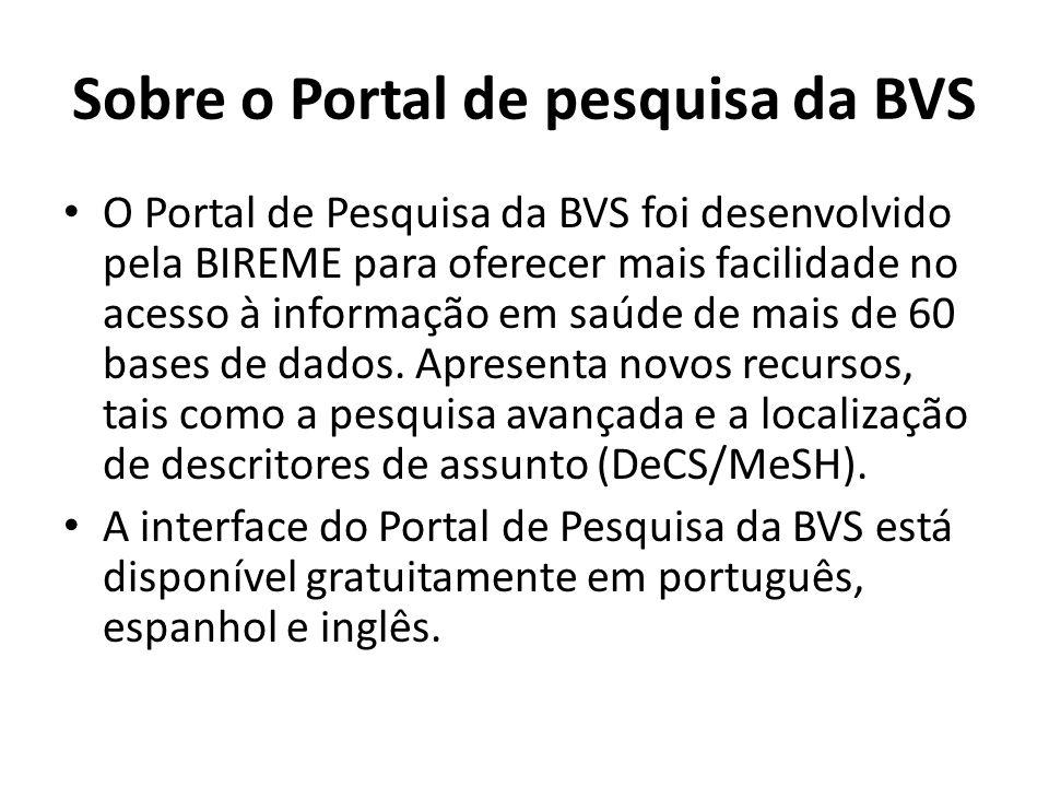 Sobre o Portal de pesquisa da BVS