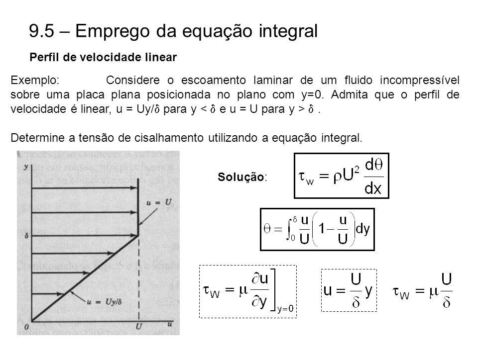 9.5 – Emprego da equação integral