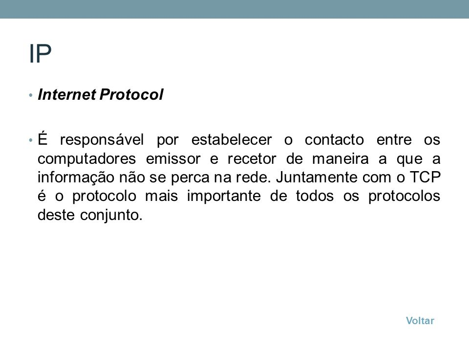 IP Internet Protocol.