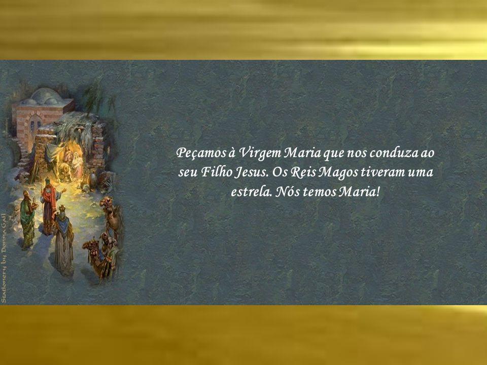 Peçamos à Virgem Maria que nos conduza ao seu Filho Jesus