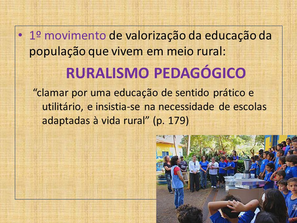 1º movimento de valorização da educação da população que vivem em meio rural: