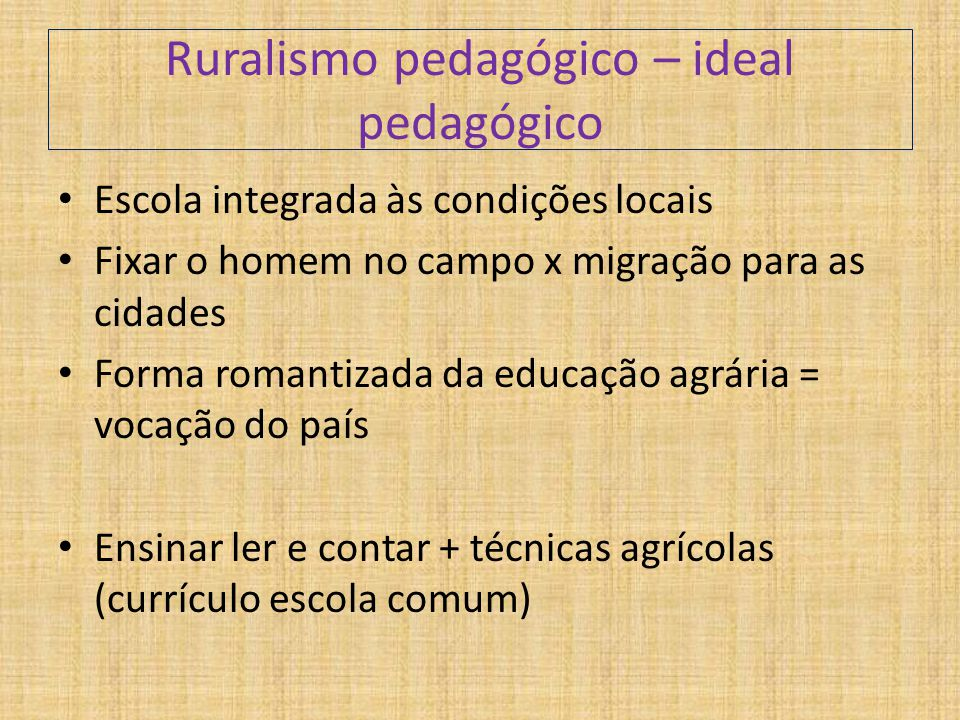 Ruralismo pedagógico – ideal pedagógico