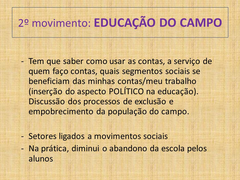 2º movimento: EDUCAÇÃO DO CAMPO