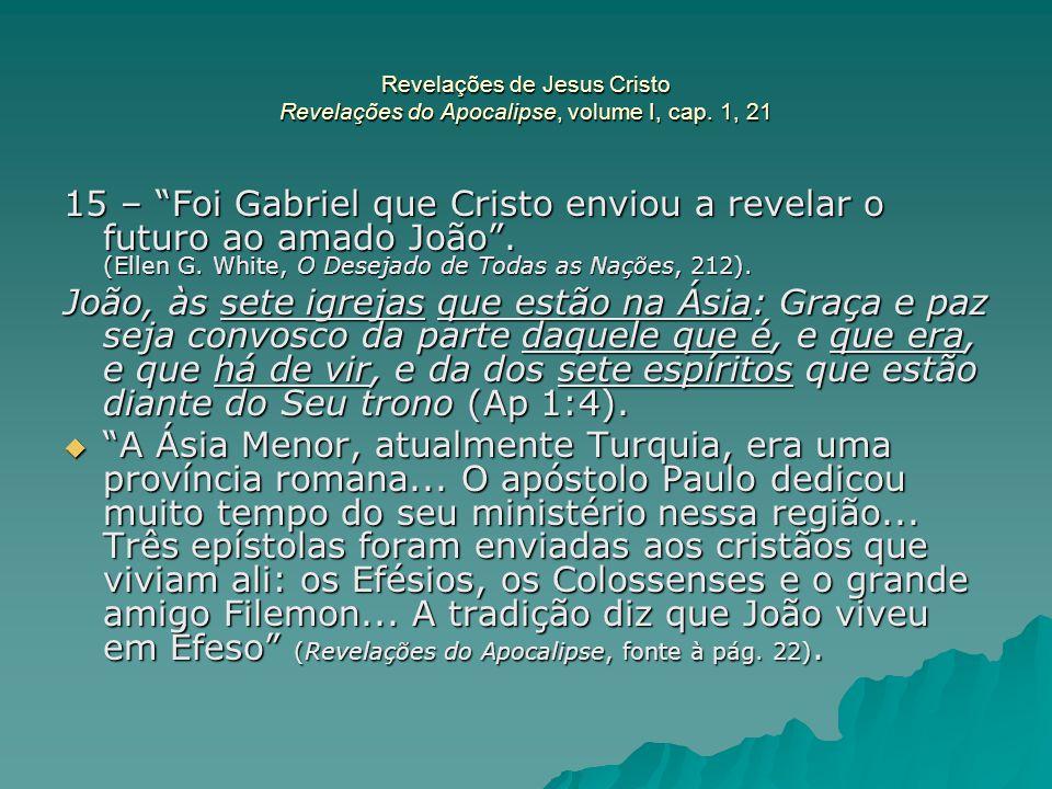 Revelações de Jesus Cristo Revelações do Apocalipse, volume I, cap