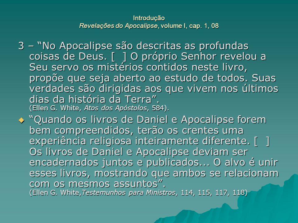 Introdução Revelações do Apocalipse, volume I, cap. 1, 08