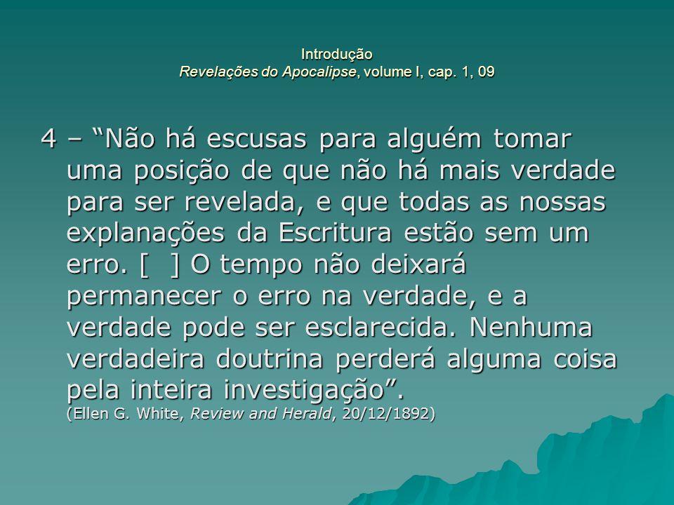 Introdução Revelações do Apocalipse, volume I, cap. 1, 09