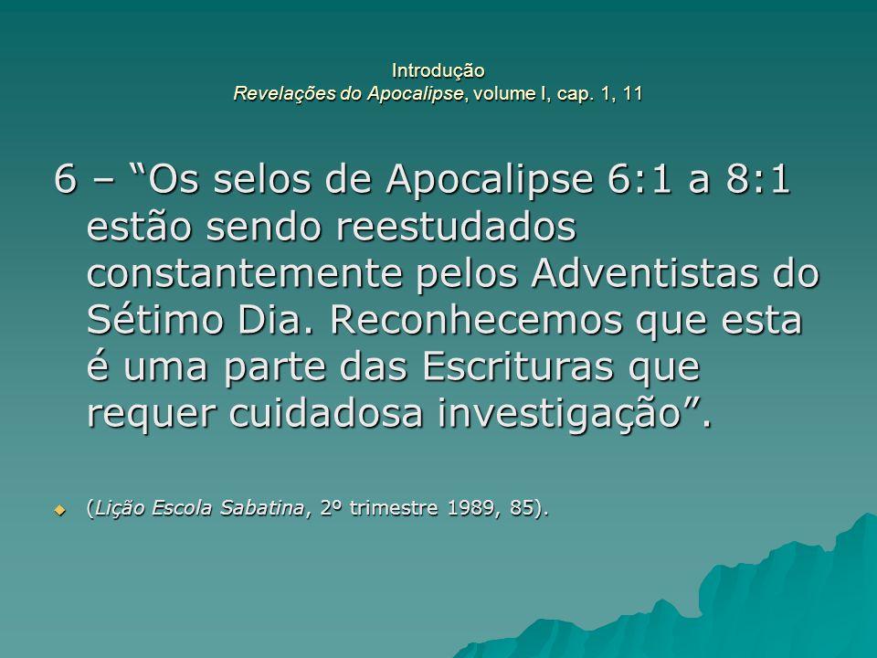 Introdução Revelações do Apocalipse, volume I, cap. 1, 11