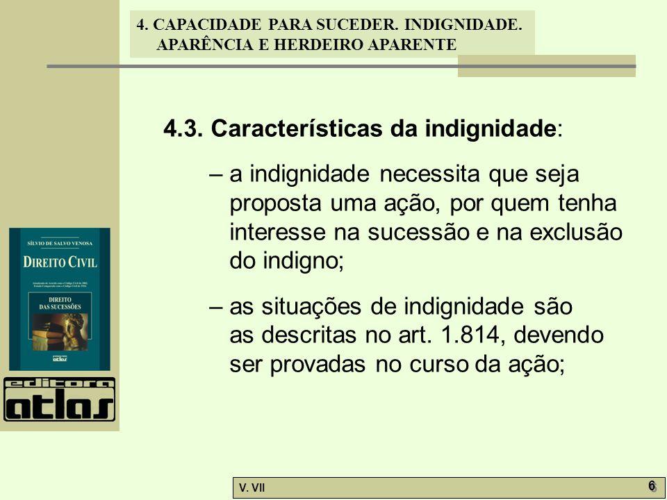 4.3. Características da indignidade: