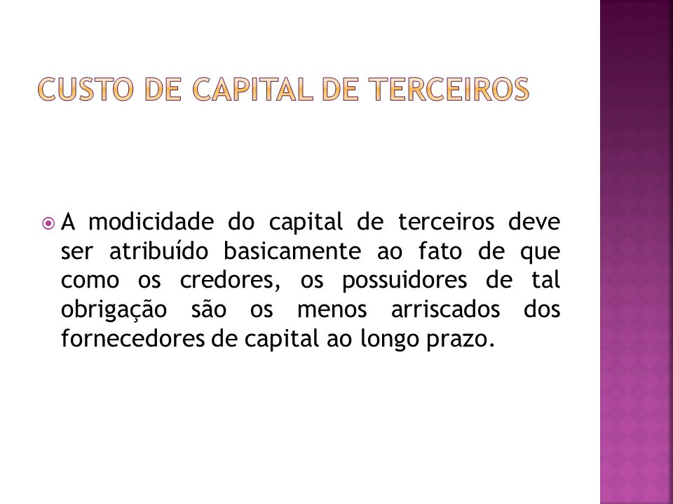 CUSTO DE CAPITAL DE TERCEIROS