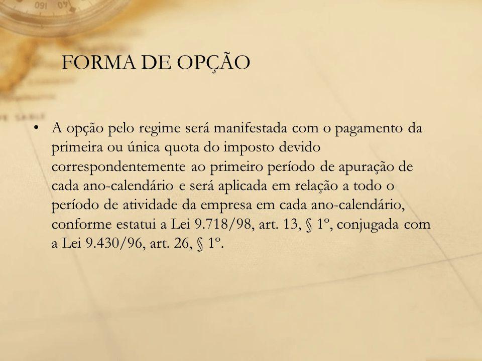 FORMA DE OPÇÃO