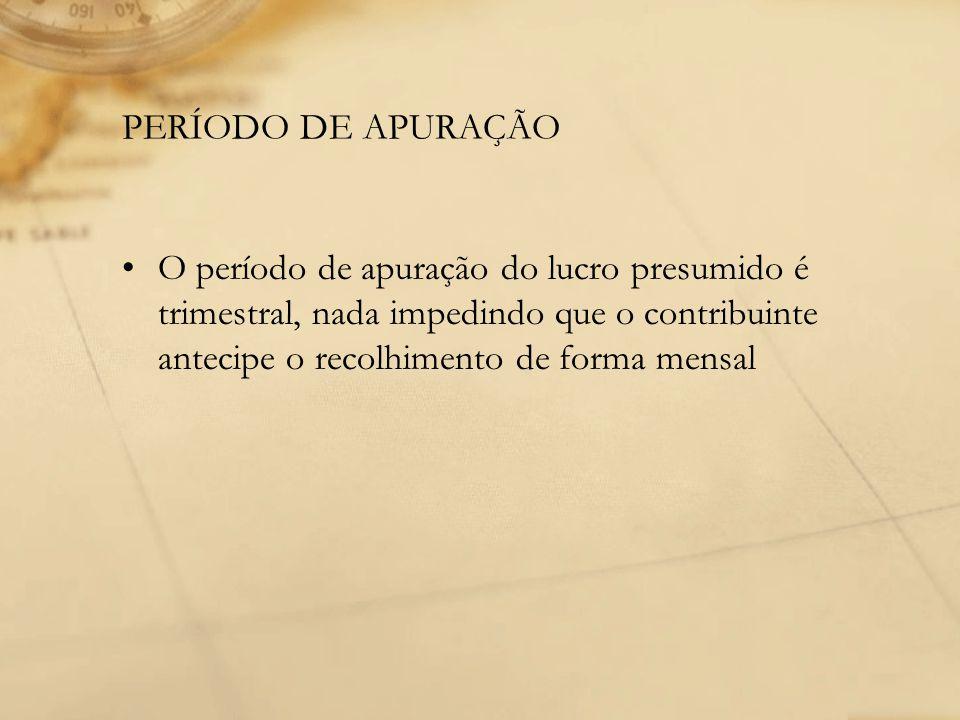 PERÍODO DE APURAÇÃO