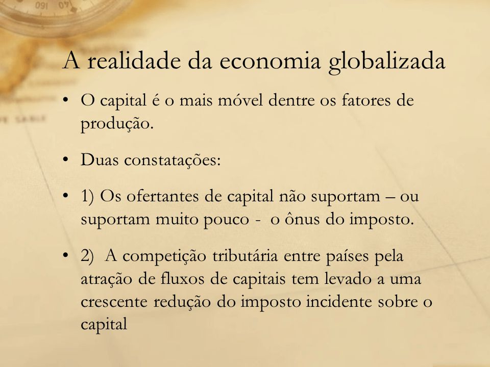 A realidade da economia globalizada