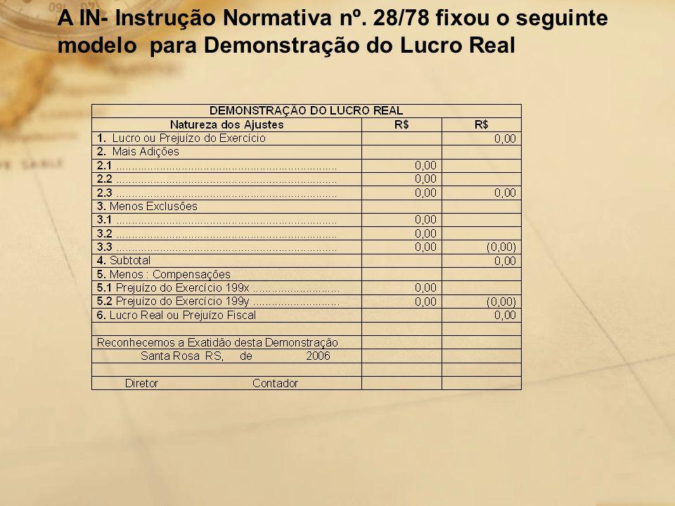 A IN- Instrução Normativa nº