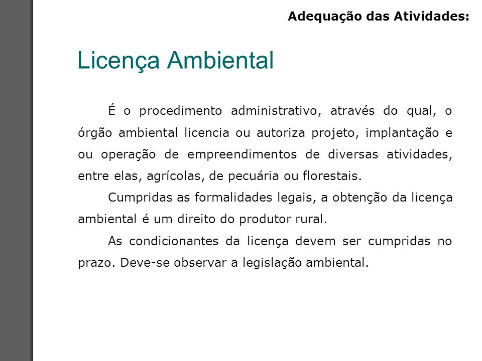 Licença Ambiental Adequação das Atividades: