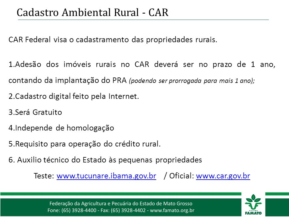 Teste: www.tucunare.ibama.gov.br / Oficial: www.car.gov.br