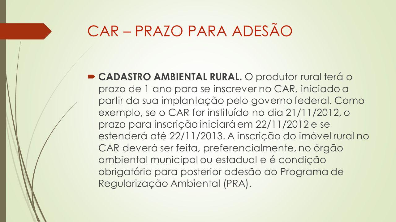 CAR – PRAZO PARA ADESÃO