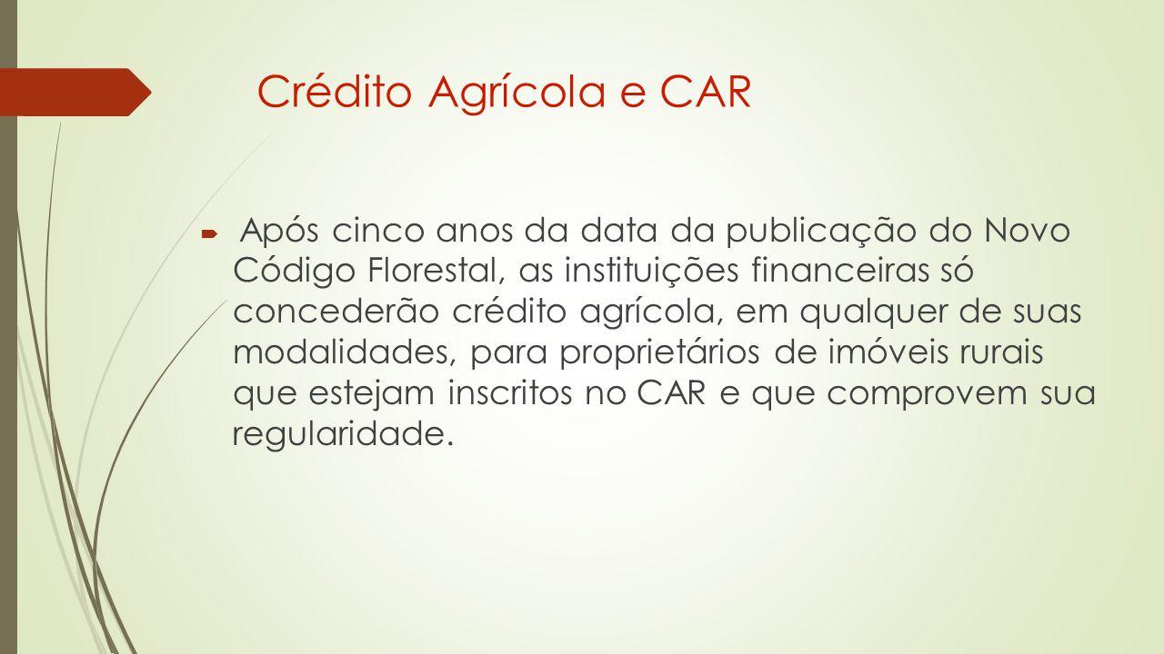 Crédito Agrícola e CAR