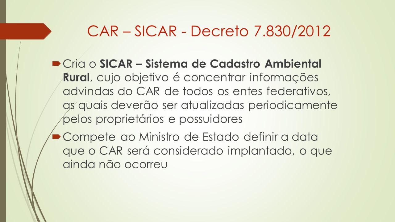 CAR – SICAR - Decreto 7.830/2012