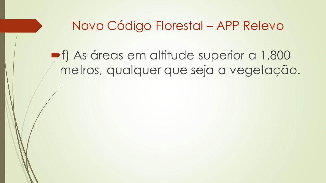 Novo Código Florestal – APP Relevo