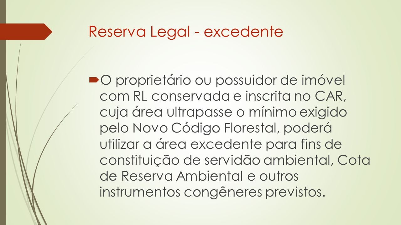 Reserva Legal - excedente