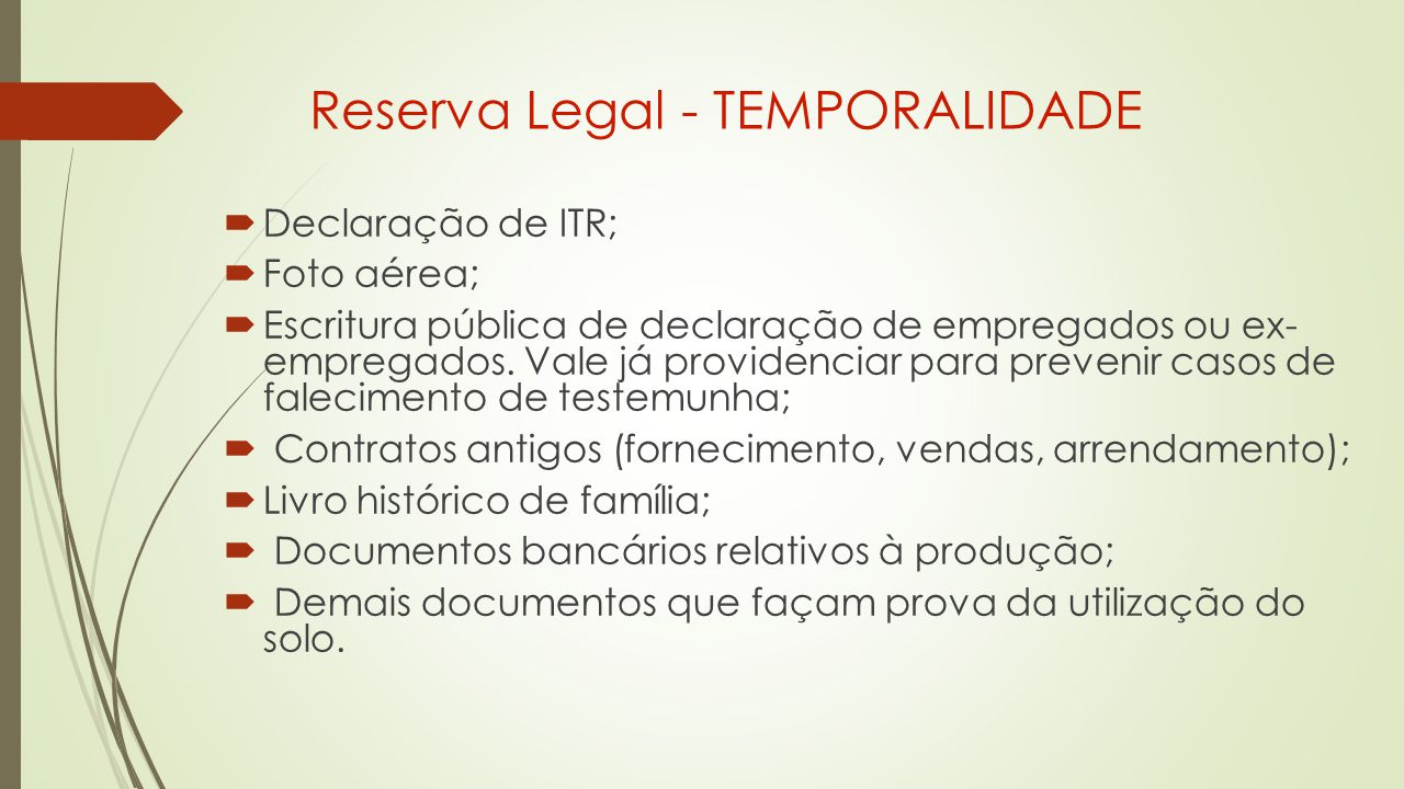 Reserva Legal - TEMPORALIDADE
