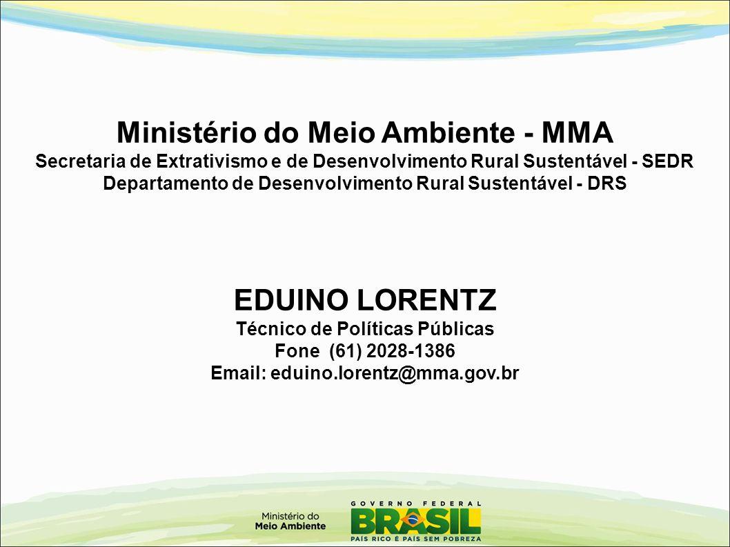 Ministério do Meio Ambiente - MMA EDUINO LORENTZ