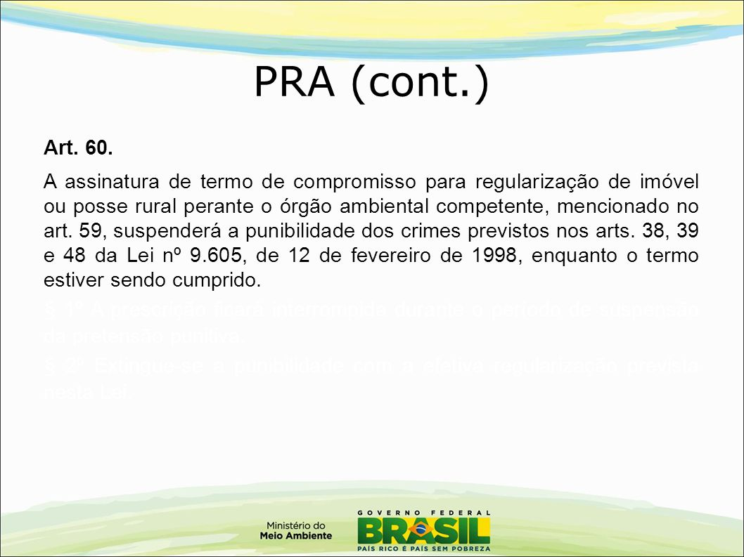 PRA (cont.) Art. 60.