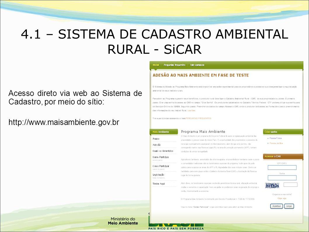 4.1 – SISTEMA DE CADASTRO AMBIENTAL RURAL - SiCAR