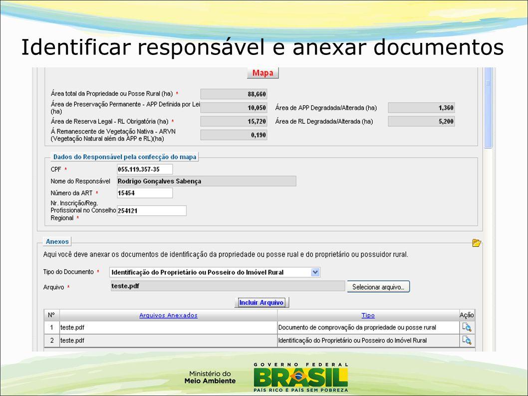 Identificar responsável e anexar documentos