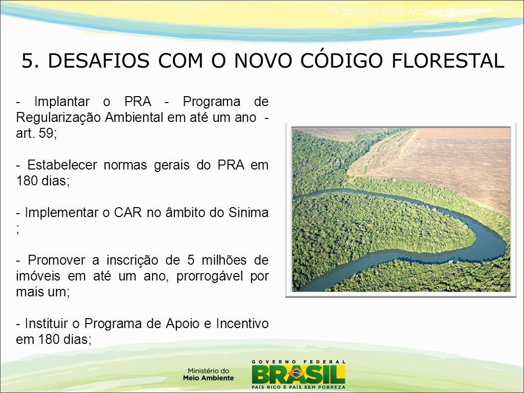 5. DESAFIOS COM O NOVO CÓDIGO FLORESTAL