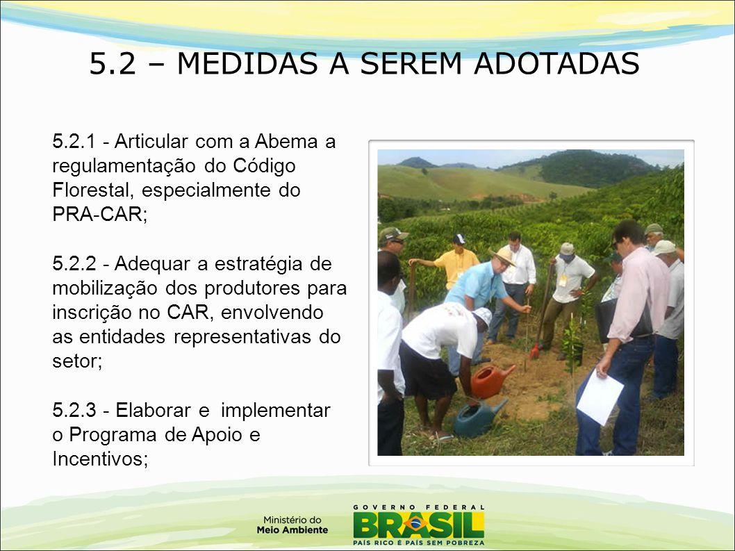 5.2 – MEDIDAS A SEREM ADOTADAS