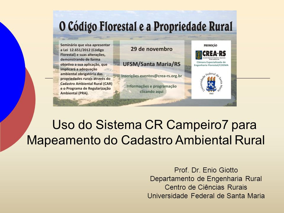 Uso do Sistema CR Campeiro7 para Mapeamento do Cadastro Ambiental Rural