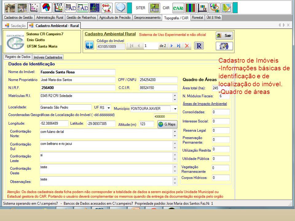 Cadastro de Imóveis Informações básicas de identificação e de localização do imóvel.
