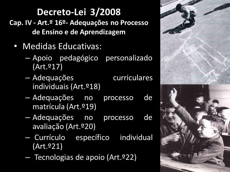Decreto-Lei 3/2008 Cap. IV - Art